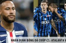 Nhận định bóng đá: Atalanta vs PSG, 02h00 ngày 13/08, UEFA Champion League